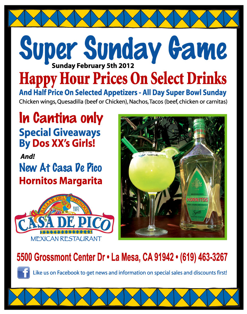 La Mesa Mexican Restaurant Casa de Pico Super Bowl Party Announcment